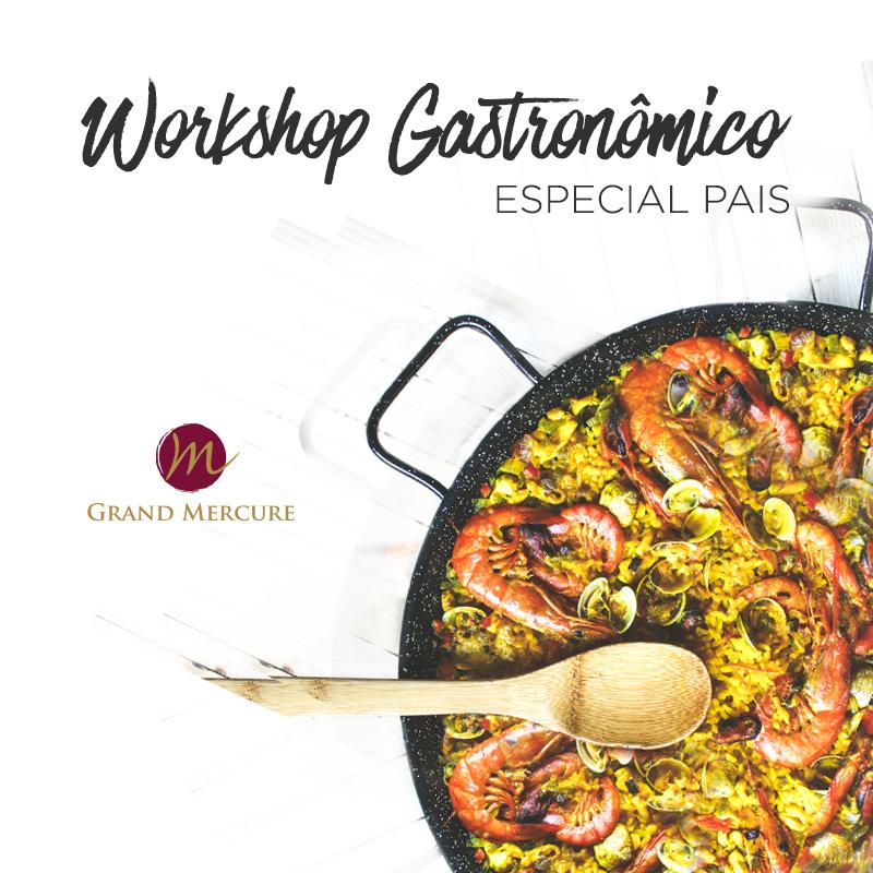 Workshop Gastronômico Especial Dia dos Pais